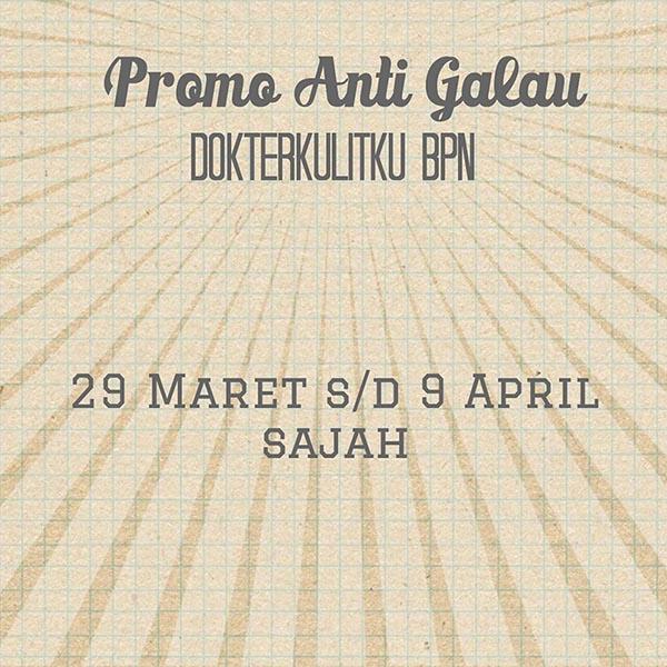 [BPN] Promo Anti Galau